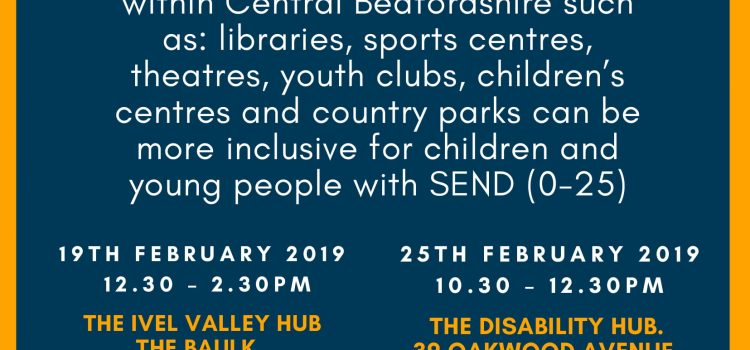 Parent Panel –  Reviewing Leisure Services 25th February 10.30am-12.30 The Disability Hub, Dunstable