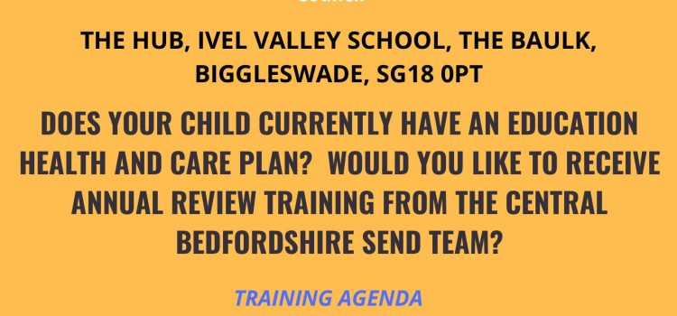 EHCP ANNUAL REVIEW TRAINING – 7TH OCTOBER 2019 12:00 – 14:00 – Biggleswade