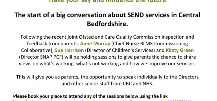 CBC & SNAP PCF   MEET THE DIRECTORS – SEND SERVICES  ** HAVE YOUR SAY AND INFLUENCE THE FUTURE